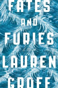 Fates-Furies-Lauren-Groff-Out-Sept-15