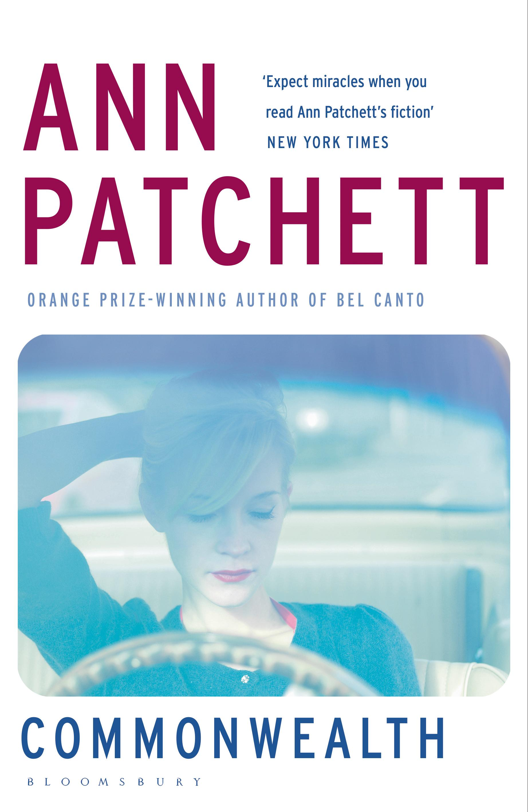 Review Commonwealth by Ann Patchett – Lectito