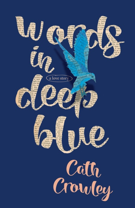 Words in Deep Blue by Cath Crowley book cover