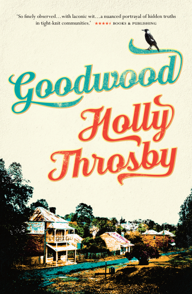 Goodwood by Holly Throsby book cover