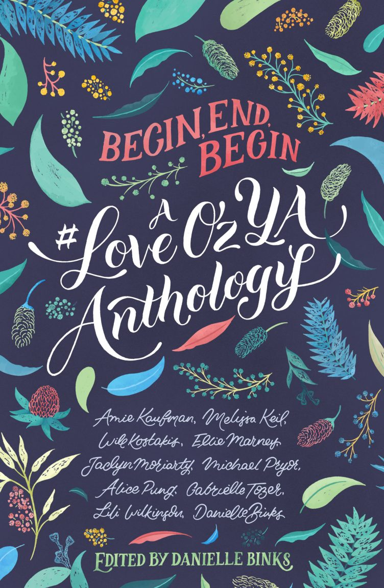 Begin End Begin A LoveOzYA Anthology book cover