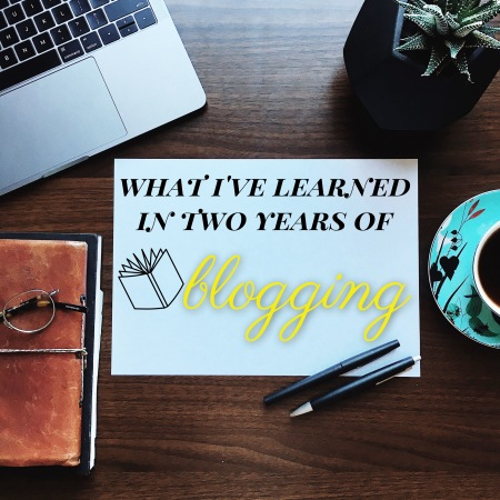 what I've learned in two years of blogging