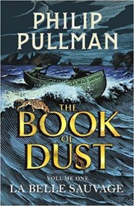 La Belle Sauvage The Book of Dust Vol 1 by Philip Pullman