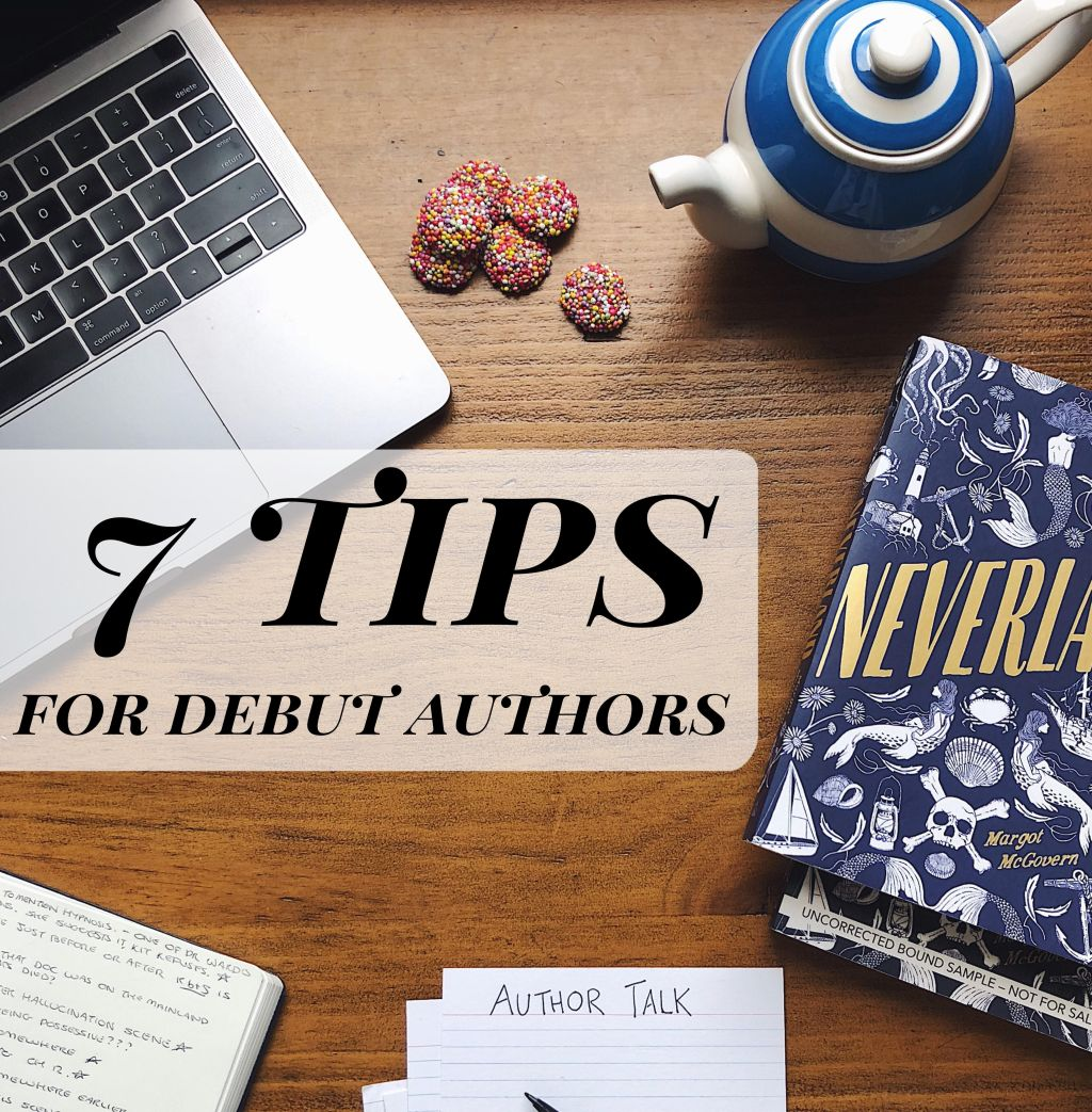 seven tips for debut authors