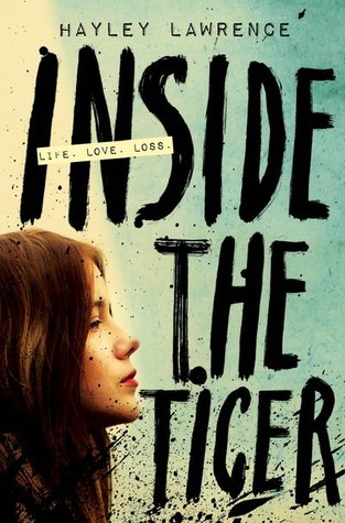 Inside the Tiger by Hayley Lawrence book cover