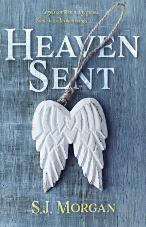 Heaven Sent by S. J. Morgan