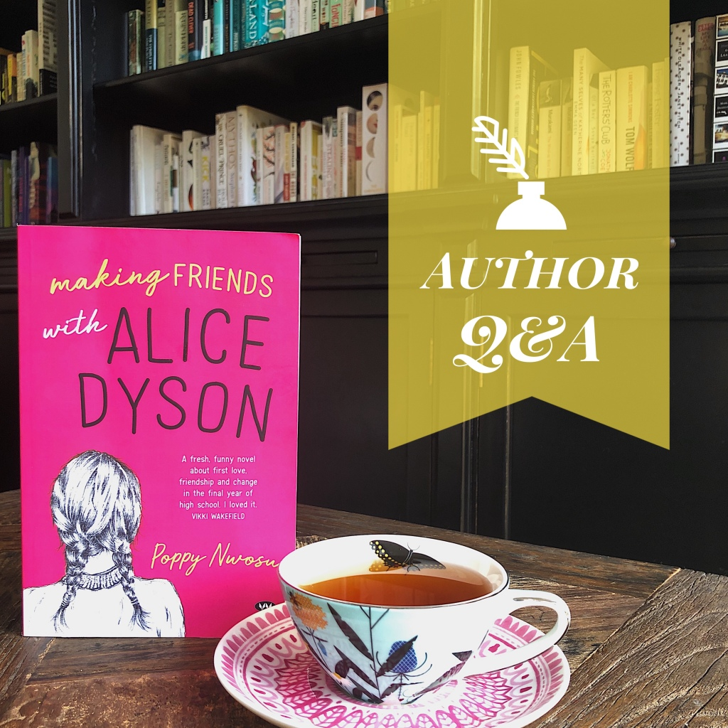 Picture of Poppy Nwosu's debut LoveOzYA novel Making Friends with Alice Dyson on a coffee table beside a cup of tea with a bookshelf in the background